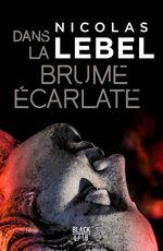 Vente Livre Numérique : Dans la brume écarlate  - Nicolas Lebel