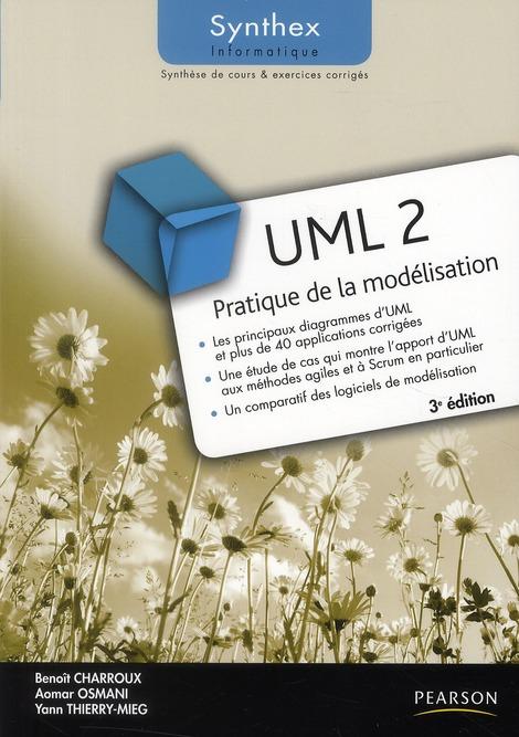 SYNTHEX ; UML 2 ; pratique de la modélisation (3e édition)