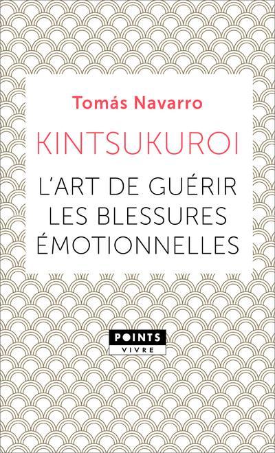 Kintsukuroi ; l'art de guérir les blessures émotionnelles