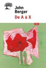 De A à X  - John Berger