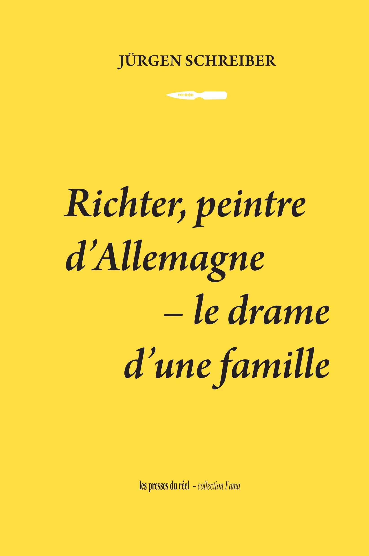 Richter, peintre d'Allemagne - le drame d'une famille