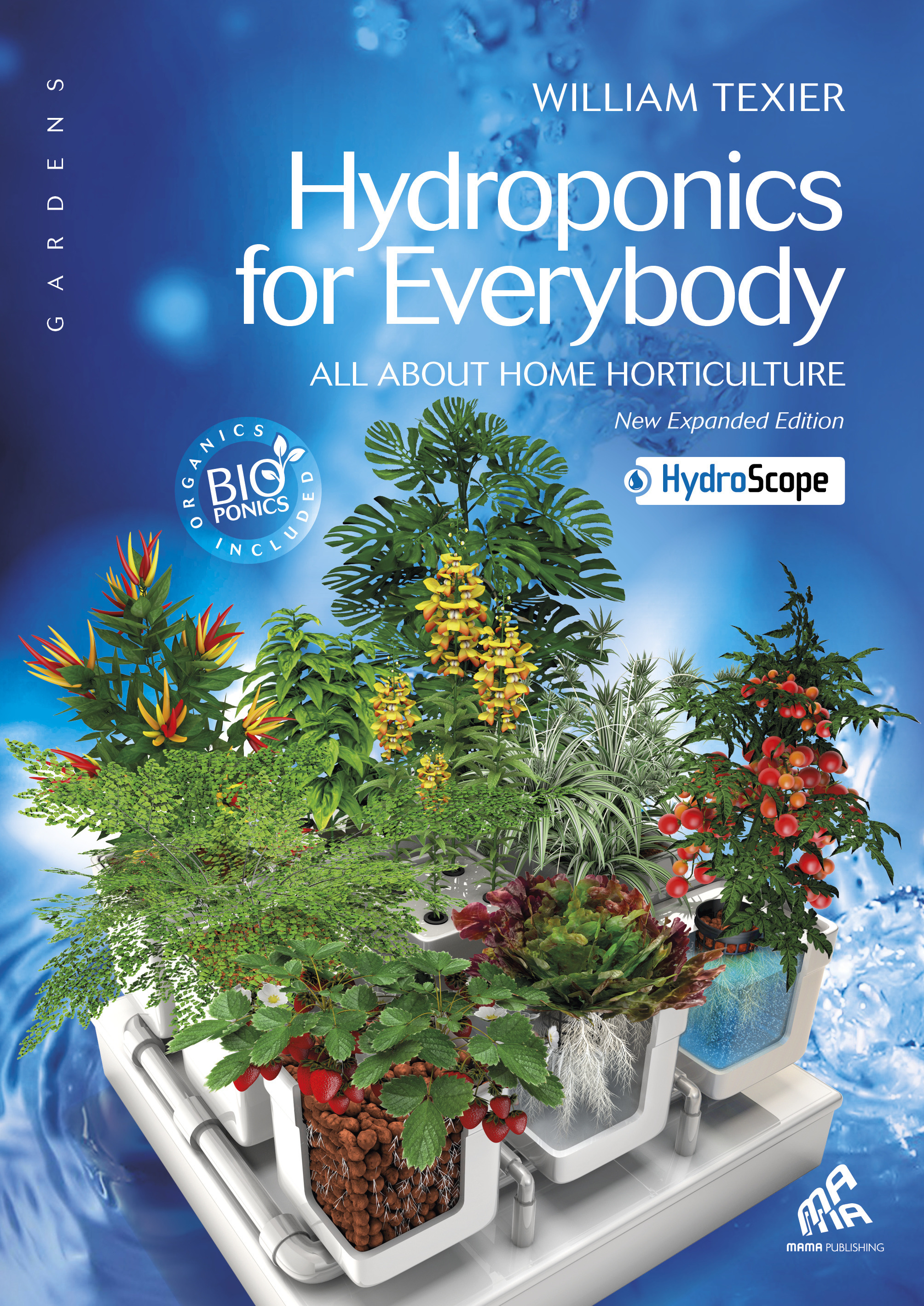 Hydroponics for everybody ; all about home horticulture