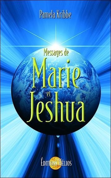 Messages de marie et jeshua