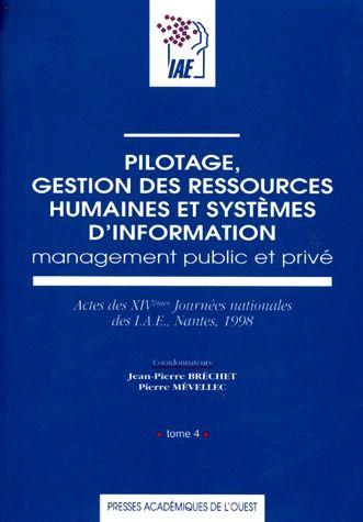 Pilotage, Gestion Des Ressources Humaines Et Systemes D'Information ; Management Public Et Prive T.4