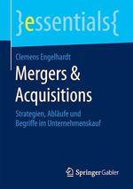 Mergers & Acquisitions  - Clemens Engelhardt