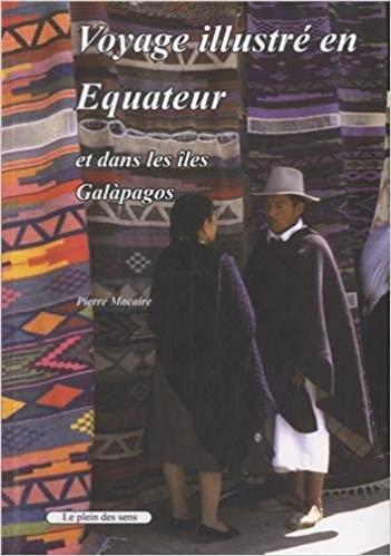Voyage illustré en Equateur