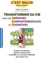 Vente Livre Numérique : Transformer sa vie avec les thérapies comportementales et cognitives, c'est malin  - Boris Guimpel - Alix Lefief-Delcourt