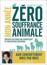Vente Livre Numérique : Mon année zéro souffrance animale  - Yolaine de la Bigne