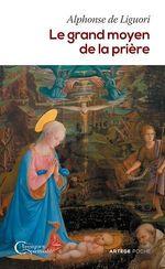 Vente EBooks : Le grand moyen de la prière  - Alphonse de Liguori