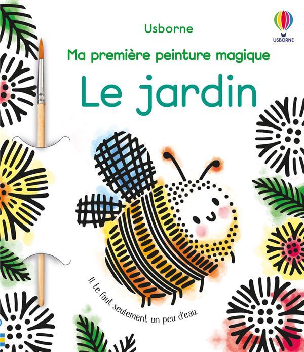 LA PEINTURE MAGIQUE  -  LE JARDIN