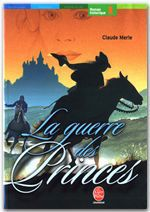 Vente EBooks : La guerre des princes  - Claude Merle