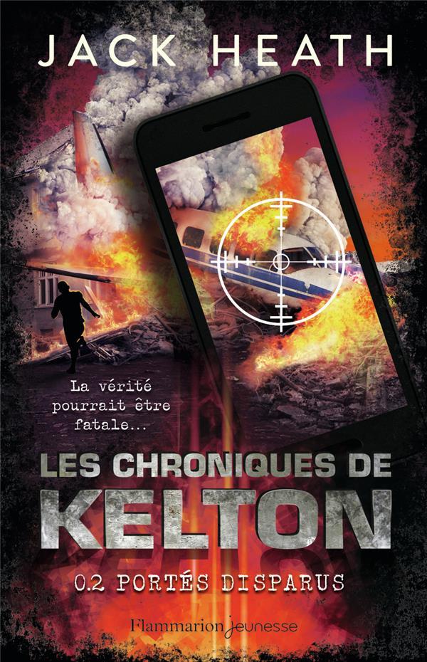 LES CHRONIQUES DE KELTON T.2  -  PORTES DISPARUS JACK HEATH