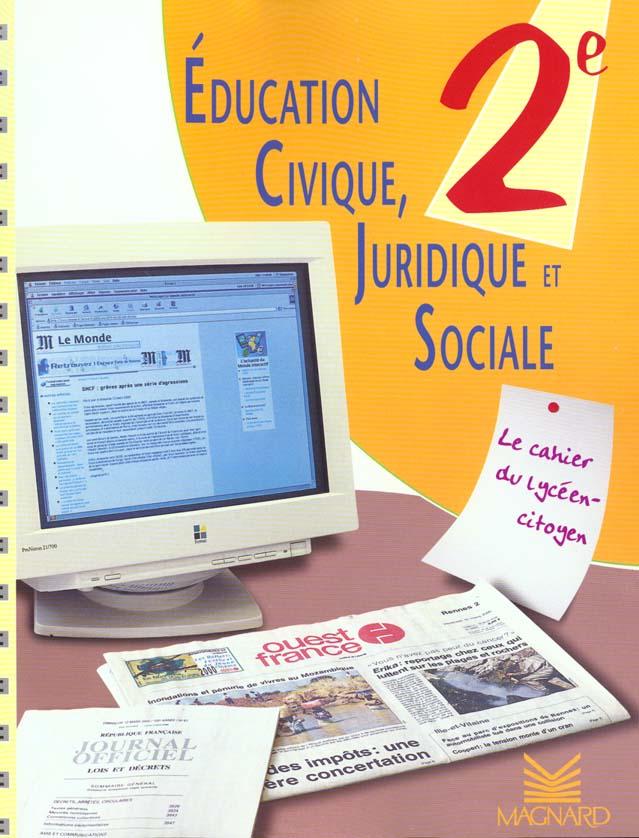 Education Civique Juridique Et Sociale 2de