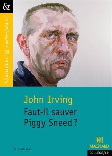Faut il sauver Piggy Sneed ?