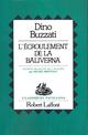 L'Écroulement de Baliverna  - Dino Buzzati (1906-1972)