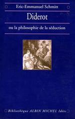 Vente Livre Numérique : Diderot ou la Philosophie de la séduction  - Eric-Emmanuel Schmitt