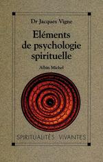 Vente EBooks : Éléments de psychologie spirituelle  - Docteur Jacques Vigne