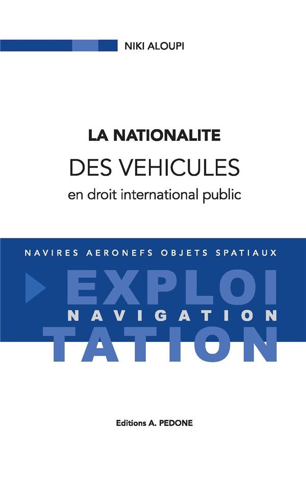 la nationnalité des véhicules en droit international public