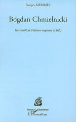 Vente Livre Numérique : Bogdan Chmielnicki  - Prosper Mérimée