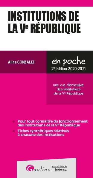 Institutions de la Ve République (édition 2020/2021)