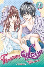 Vente Livre Numérique : Forever my love T05  - Chihiro Kawakami