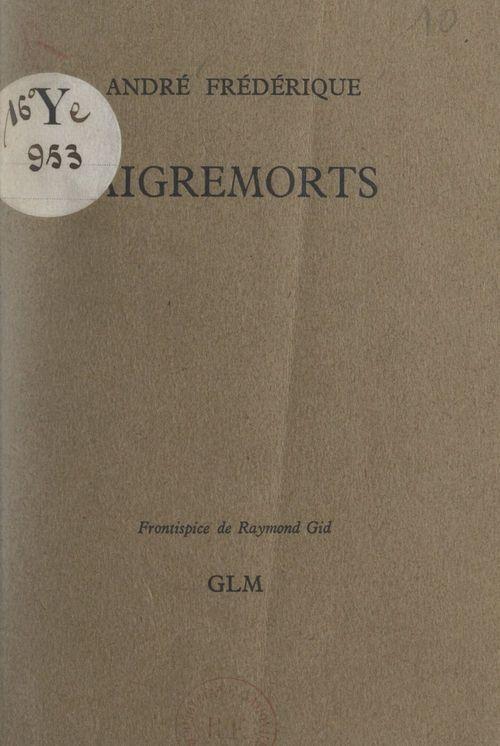 Aigremorts