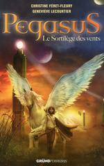 Vente Livre Numérique : Pegasus T2 - Le sortilège des vents  - Geneviève LECOURTIER - Christine Féret-Fleury