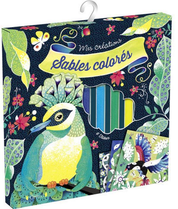 Sables colorés ; oiseaux de paradis