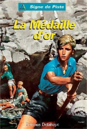 LA MEDAILLE D'OR