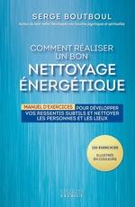 Vente EBooks : Comment réaliser un bon nettoyage énergétique  - Serge Boutboul