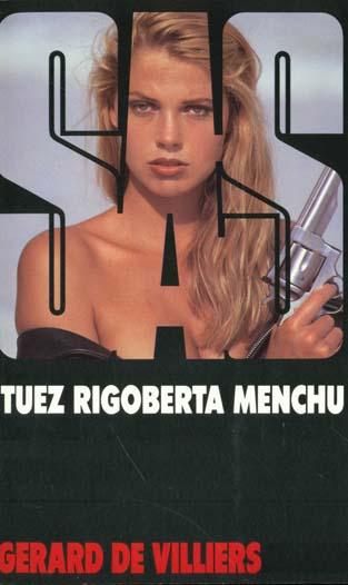 SAS T.110 ; tuez Rigoberta Menchu