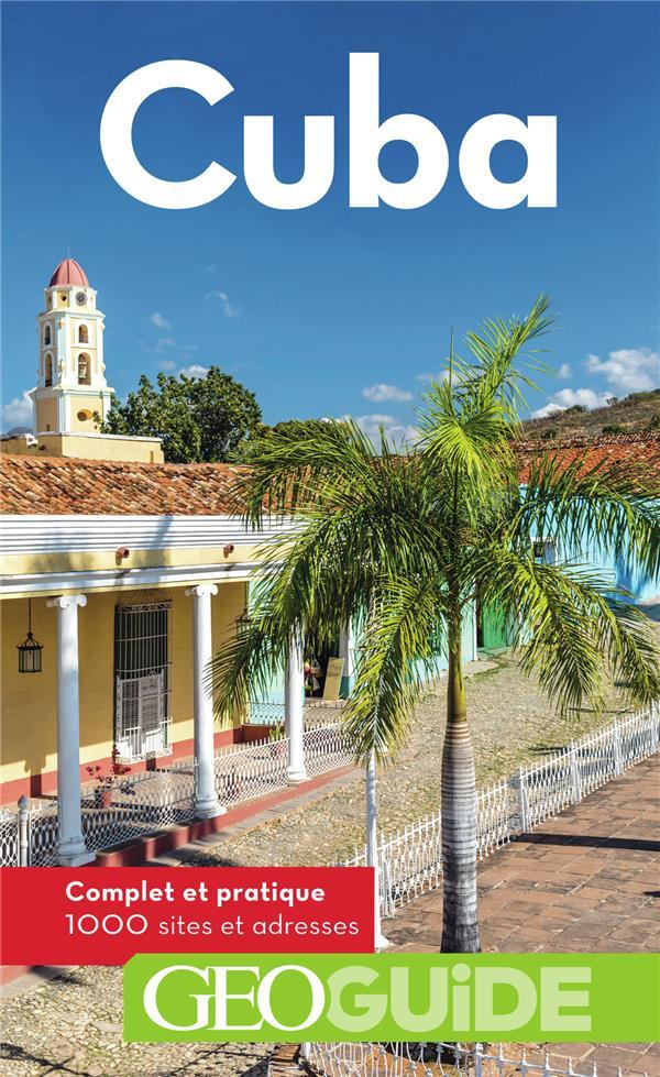 GEOguide ; Cuba (édition 2018)
