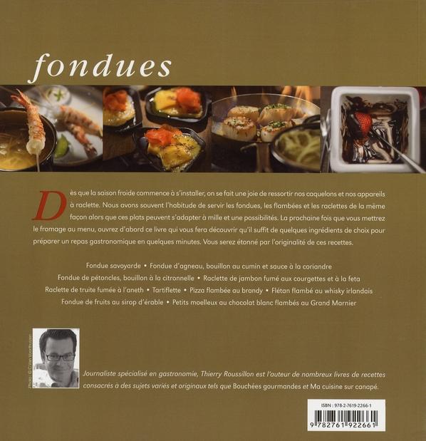 Fondues, raclettes et plats flambés