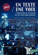Vente EBooks : Un Texte / Une Voix  - Marie COSNAY - Christine Jeanney - Didier Daeninckx - Philippe CARRESE - Lucien Suel - Anne-Sophie Barreau
