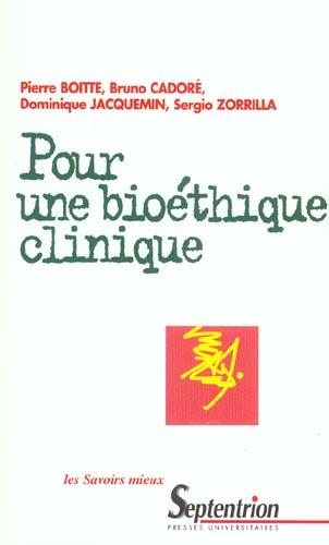 Pour une bioethique clinique