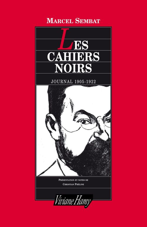 Les cahiers noirs ; journal 1905-1922