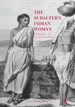 The Subaltern Indian Woman  - Prem Misir