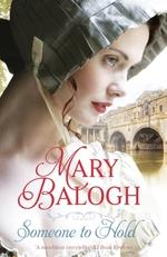 Vente Livre Numérique : Someone to Hold  - Mary Balogh
