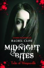 Vente Livre Numérique : Midnight Bites  - Caine Rachel