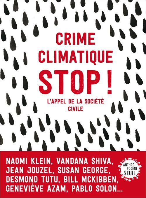 Stop crime climatique : l'appel de la société civile pour sortir de l'âge des fossiles
