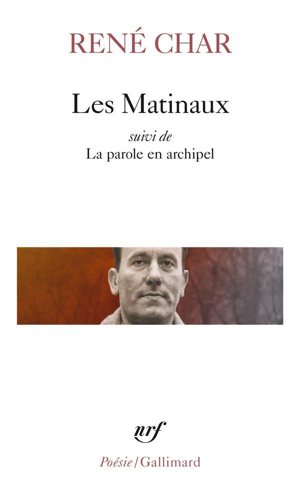 LES MATINAUX  -  LA PAROLE EN ARCHIPEL