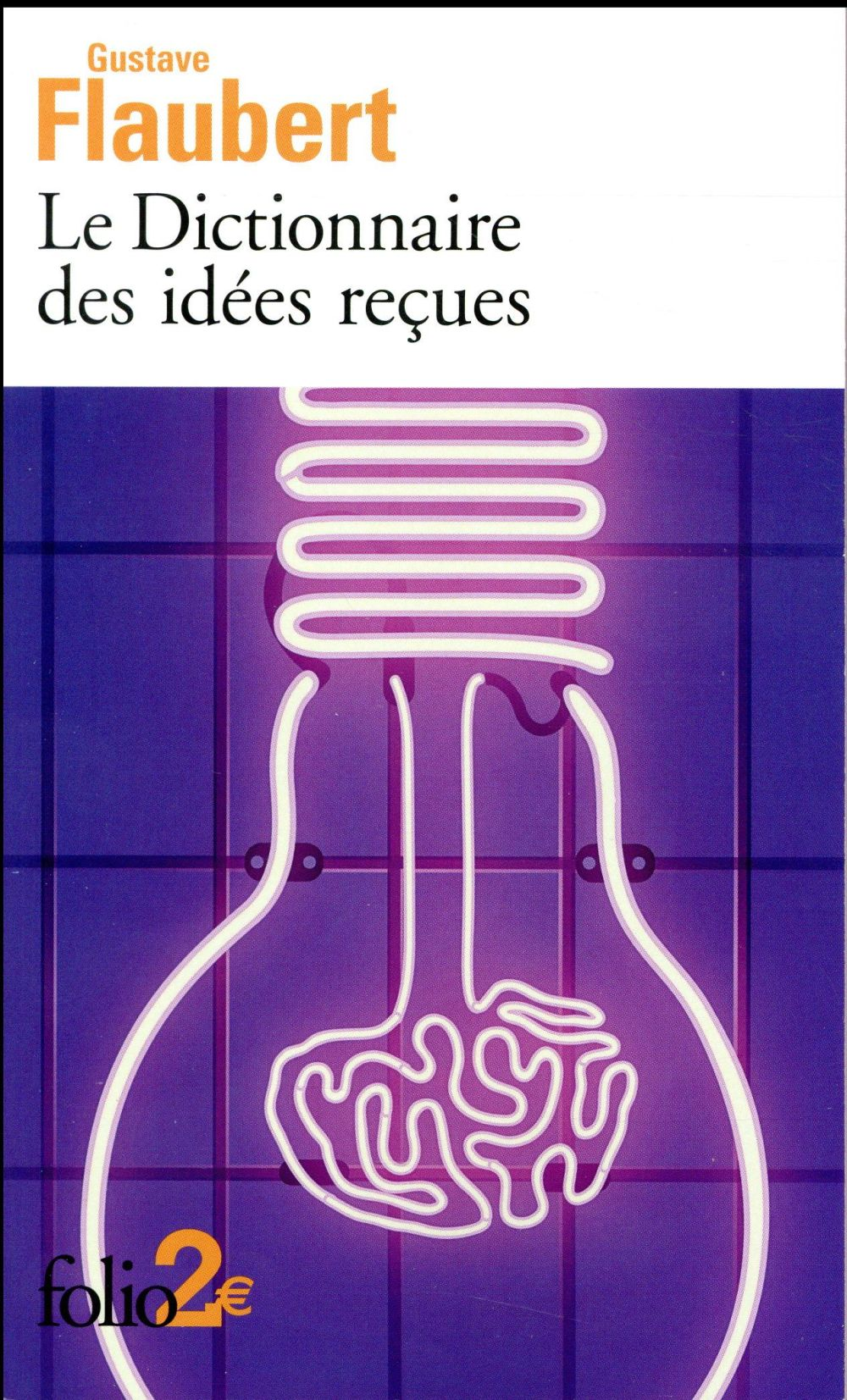 Le Dictionnaire des idées reçues