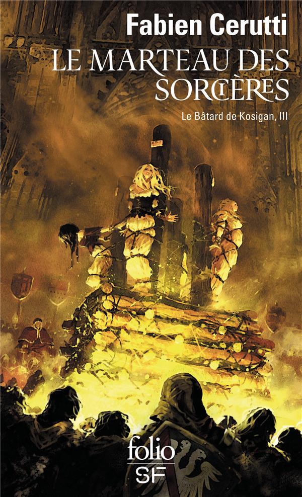 Le bâtard de Kosigan T.3 ; le marteau des sorcières