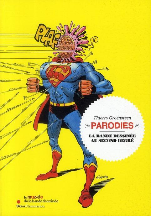 Parodies ; la bande dessinée au second degré