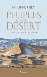 Vente EBooks : Peuples du désert. Survivre face à l'extrême  - Philippe Frey