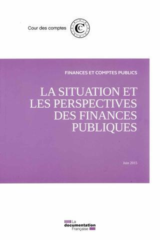 Rapport sur la situation et les perspectives des finances publiques ; juin 2015