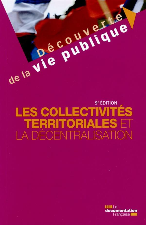 Les collectivités territoriales et la décentralisation (9e édition)