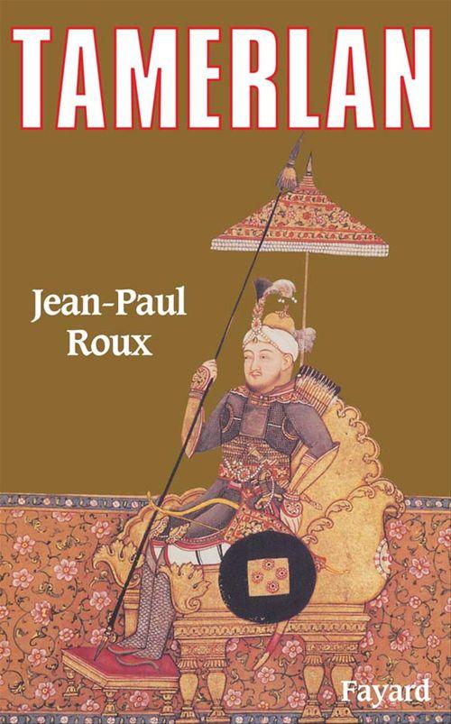 Tamerlan  - Jean-Paul Roux