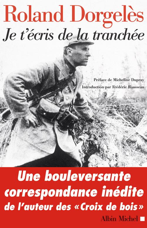 Je t'écris de la tranchée ; correspondance de guerre, 1914-1917