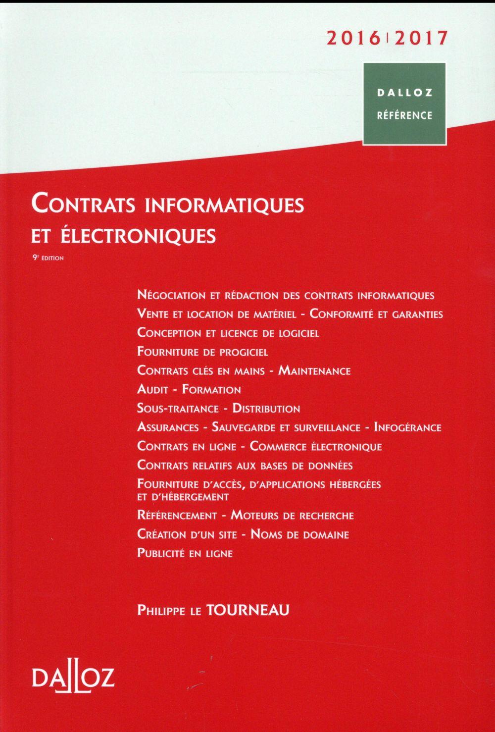 Contrats informatiques et électroniques 2016/2017 (9e édition)